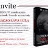 Lançamento do Livro Operação Lava Lula