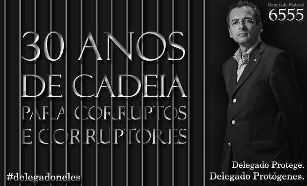 30 ANOS DE CADEIA PARA CORRUPTOS E CORRUPTORES