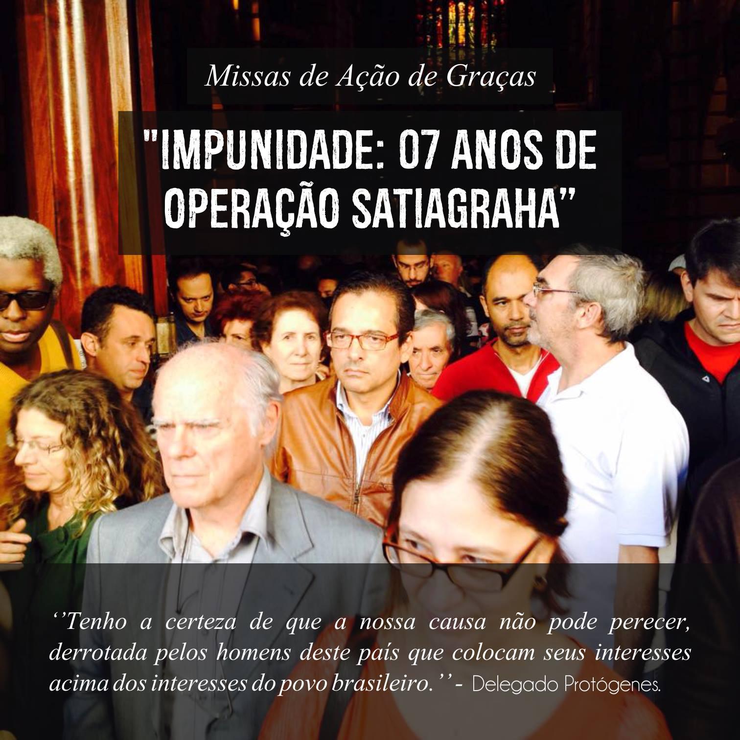 12/07/15 - Missa de ação de graças:  07 ANOS DE IMPUNIDADE DA OPERAÇÃO SATIAGRAHA - Mosteiro São Bento.